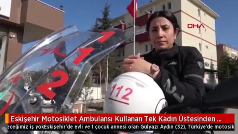 Motosiklet Ambulansı Kullanan Tek Kadın