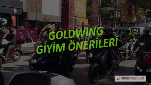 Goldwing Kullanıcılarına Uygun Giyim Önerileri