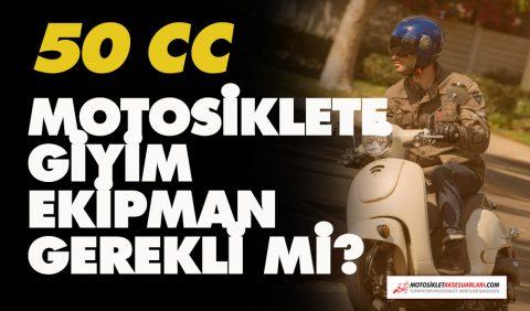 50 cc Motosiklet için Ekipman Gerekir mi?