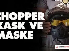 chopper kask ve maske