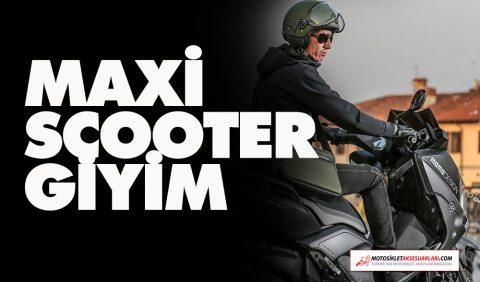 Maxi Scooter Kombin, Fiyat ve Performans Giyim Seçenekleri