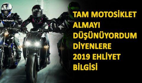 Tam Motosiklet Almayı Düşünüyordum Diyenlere 2019 Ehliyet Bilgisi