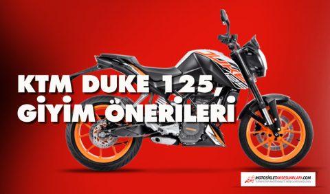 2500 TL, KTM Duke 125 Giyim Önerileri