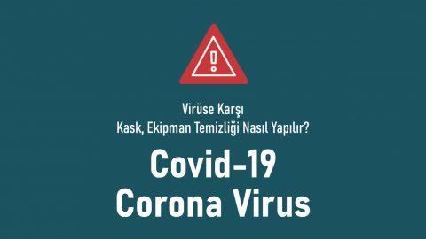 Virüse Karşı Kask, Ekipman Temizliği Nasıl Yapılır?