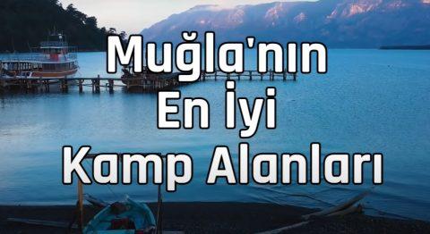 Muğla'nın En İyi Kamp Alanları, 2020 - 2021