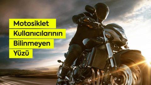 Motosiklet Kullanıcılarının Bilinmeyen Yüzü