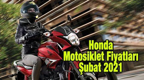 Honda Motosiklet Fiyatları, Şubat 2021